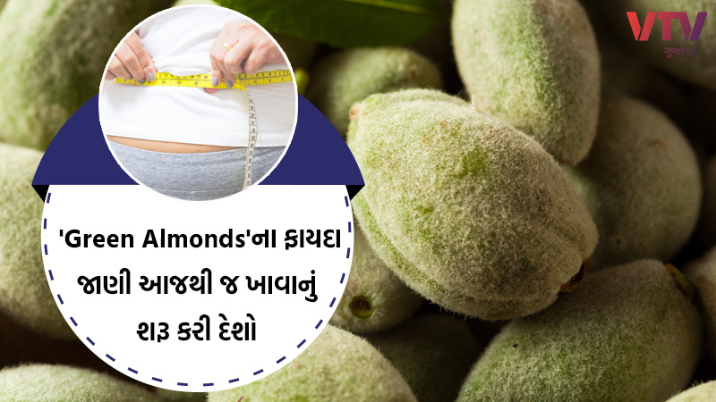 benefits of eating Green Almonds health tips