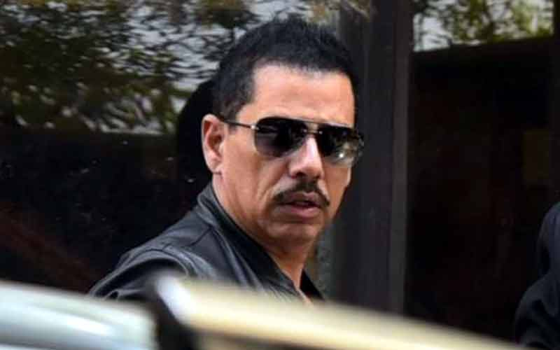 ED summons Robert Vadra tomorrow for questioning on land grab