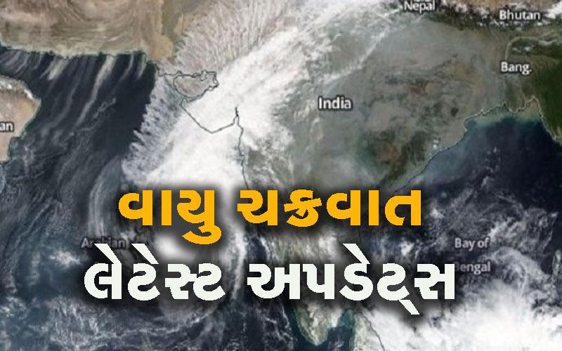 latest updates on vayu cyclone in gujarat